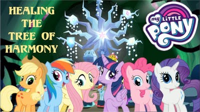 My Little Pony Game Healing the Tree of Harmony Again - MLP Part 178.5