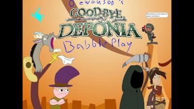 Goodbye Deponia Babbleplay part 3 - Sounds Like Good