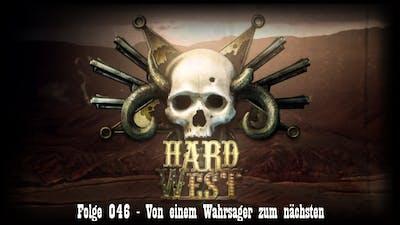 Hard West #046 - Von einem Wahrsager zum nächsten [FullHD/German/Deutsch/LetsPlay]