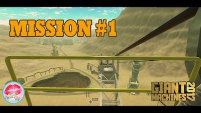 Giant Machines 2017 Mission #1 Walkthrough