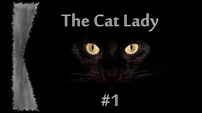 The Cat Lady #1: Some Walking Required