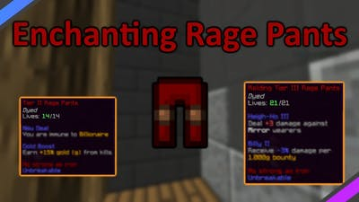 Enchanting Rage Pants In the New Pit Update! **NO LONGER MAKING PIT VIDS**