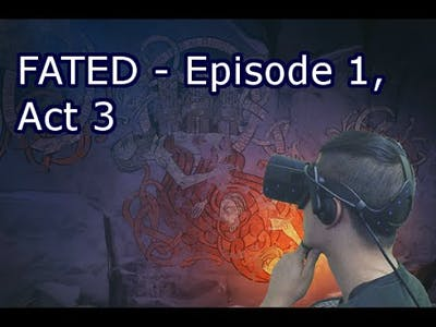 FATED: The Silent Oath - Ep. 1, Act 3