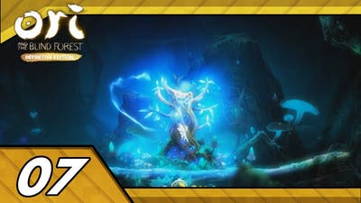 Ori and the Blind Forest: Definitive Edition (Blind) #7- I Now Go Fast