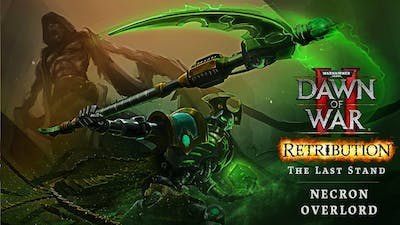 Dawn of War II - Official Update! Necron Overlord Added!