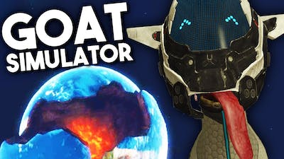 DESTROYING THE EARTH WITH LAZAR BEAMS! - Goat Simulator: Waste of Space DLC