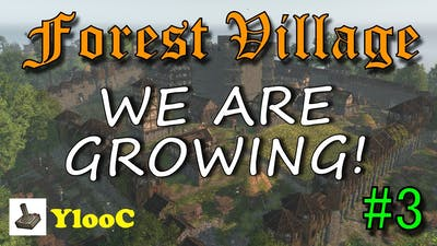 Life is Feudal Forest Village - Ep.03: We are growing super fast!