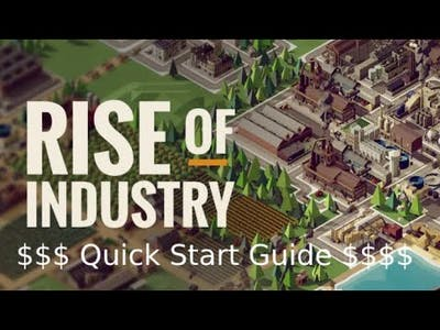 Rise of industry Starting Hints & Tips