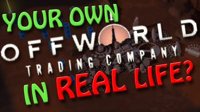 Your Own Offworld Trading Company On Mars? | Cost IN REAL LIFE