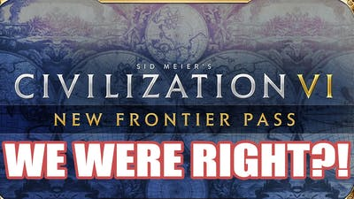 Civilization VI New Frontiers Pass: A Year of New Civilizations & Content! (All Platforms!)