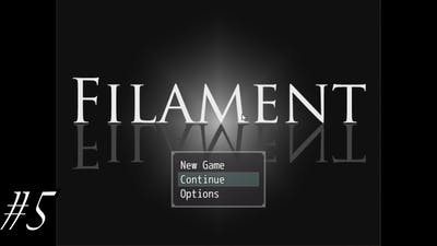 """I'm Not Interested...""   Filament Episode 5"