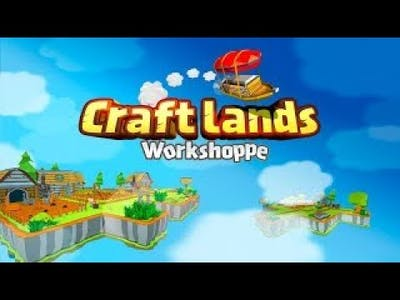 Craftlands Workshoppe - 11 Minutes of Official Gameplay