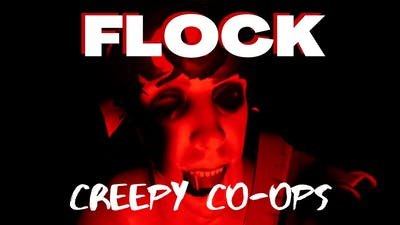 What Is This Game??? | Flock | Creepy Co-ops