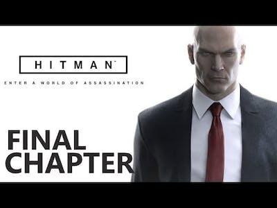 HITMAN - FINAL CHAPTER (Situs Inversus)