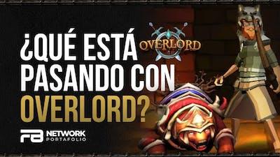 🐉⚔️¿Qué esta pasando con Overlord?🤔