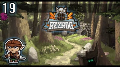 Let's Play REZROG ~ Episode 19 ~ Watch me Oh-no