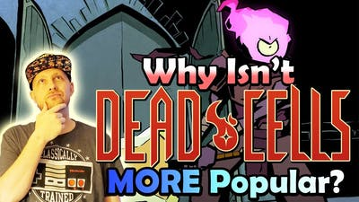 Why Isn't This Game Popular? (Dead Cells)