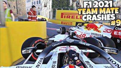 F1 2021 TEAM MATE CRASHES #9