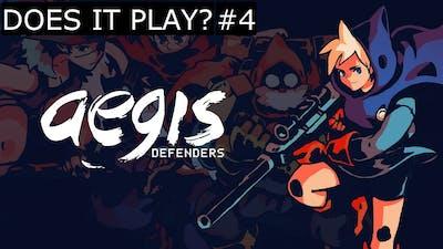 AEGIS DEFENDERS -  DOES IT PLAY? [#4]
