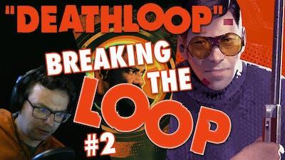 Deathloop Ending Pt. 2 - Time To Party, Egor! (Experiment Sabotage) | Complex, Noon