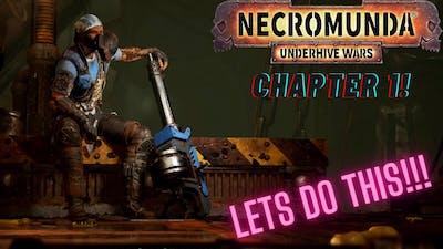 Necromunda: Underhive Wars Story Campaign - Part 1