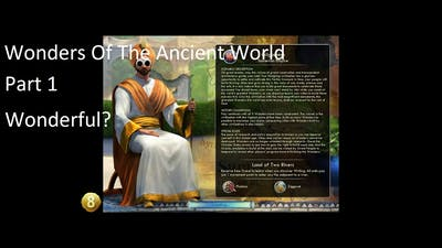 Civilization V Wonders Of The Ancient World Deity Difficulty Part 1: Wonderful?
