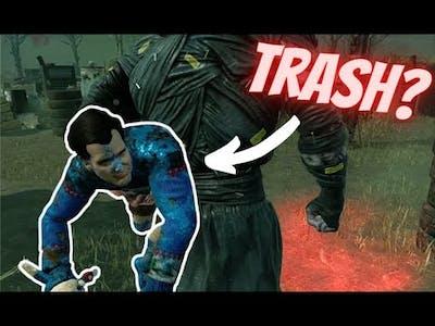 Is ash trash? - Dead By Daylight