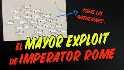 EL MAYOR EXPLOIT de IMPERATOR ROME (Todas las Tecnologías de golpe!)