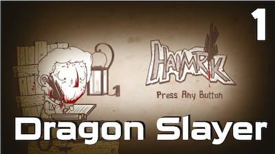 Haimrik Dragon Slayer - Haimrik - Playthrough #1