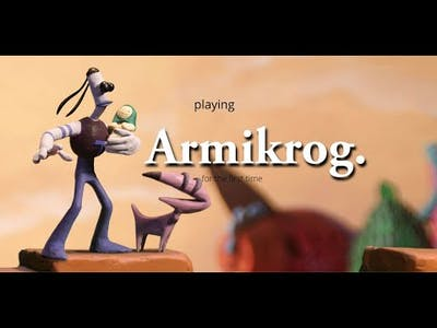 playing armikrog for the first time