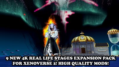NEW 9 STAGES (REAL LIFE 4K) IN XENOVERSE 2 (EXPANSION PACK)! Dragon Ball Xenoverse 2 Mods