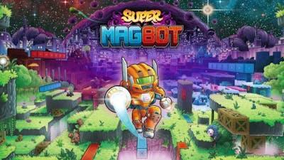 Super Magbot - Demo