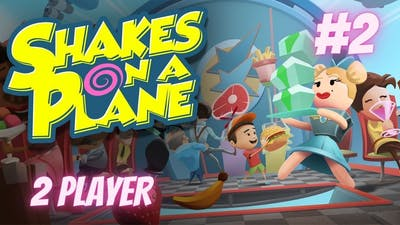 SHAKES ON A PLANE 2 PLAYER | EPISODE 2 | THE FRUSTRATION IS REAL