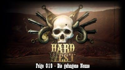 Hard West #019 - Die gefangene Nonne [FullHD/German/Deutsch/LetsPlay]