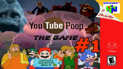 A True Story! Youtube Poop World #1