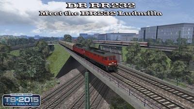 Train Simulator 2015 - Standard Scenario - DB BR232 - Meet the BR232 Ludmilla Part 2