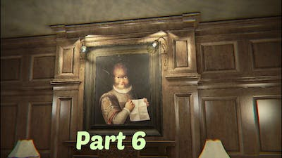 Layers of Fear - PT 6 (Let's Play)