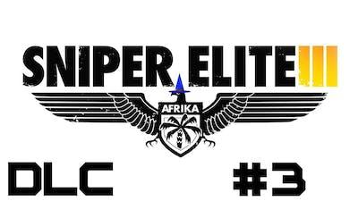 Sniper Elite III DLC - Playthrough - Target Hitler: Hunt the Grey Wolf - Pt 3