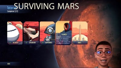 a Surviving Mars Colonists Guide or Just a Playthrough of One; Gaming