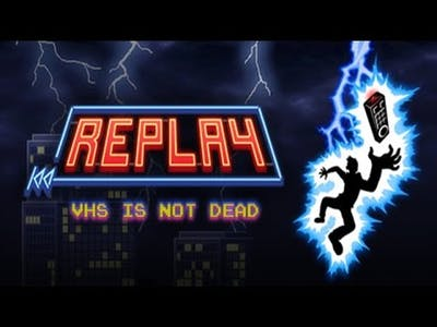Replay - VHS is not dead Gameplay PC   HD