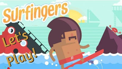 Let's Play! SURFINGERS!