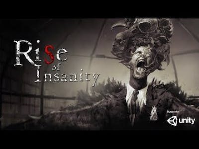 Rise of Insanity part 1