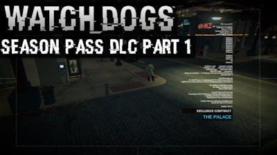 Watch_Dogs Season Pass DLC Part 1 | The Palace