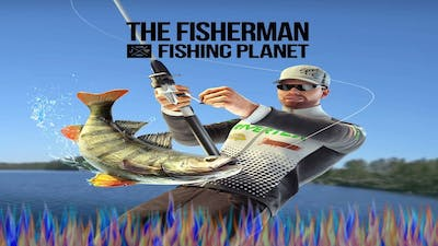 The Fisherman: Episode 01: Getting Back Into The Game