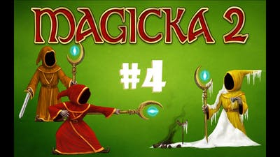 USELESS DOCKING  Magicka 2 #4