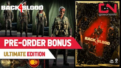 Back 4 Blood Pre-Order Bonus, Deluxe, Ultimate Edition Content Items Showcase | How to Find & Claim