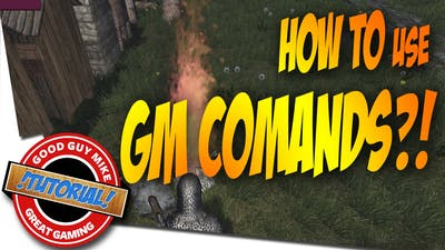 How to use GM Commands - Life is Feudal