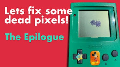Dead Pixels and How Gameboy LCD screens work - The Epilogue