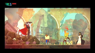 Lets Play Guacamelee Gold Edition - BEST GAME EVER!!!