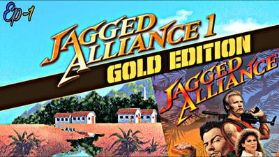 28 years Old Game ( The Beginning of Classic Games ) JAGGED ALLIANCE Ep-1/ Gold Edition